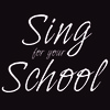 Projects: Sing for your School